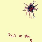 Shot in the Heart-t by DAdeSimone