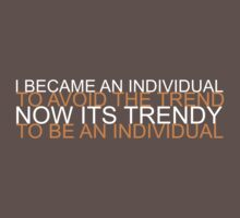 Trendy Individual by Zak Thorpe