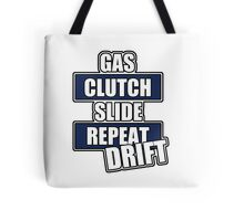 Gas clutch slide drift Tote Bag