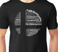 Talk Shit Get Fit Unisex T-Shirt