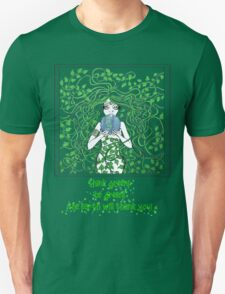 Think Green and Be Green Unisex T-Shirt