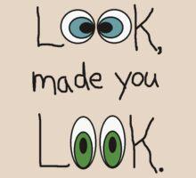 Made you Look!! by Paul Rees-Jones
