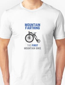 The First Mountain Bike: the mountain farthing Unisex T-Shirt