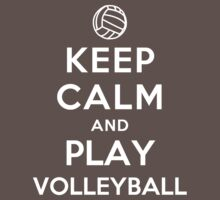 Keep Calm and Play Volleyball Kids Clothes