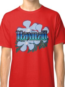 Hawaii Destination Shirt Classic T-Shirt