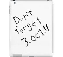 Don't Forget 3rd October 11 Fullmetal Alchemist iPad Case/Skin