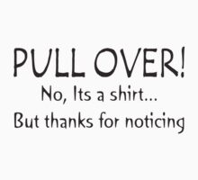 PULL OVER! Kids Clothes
