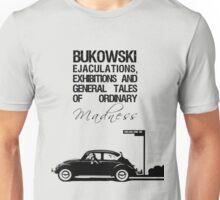 Bukowski Tales of Ordinary Madness Unisex T-Shirt