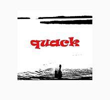 quack Unisex T-Shirt