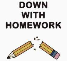 down with homework by thesect
