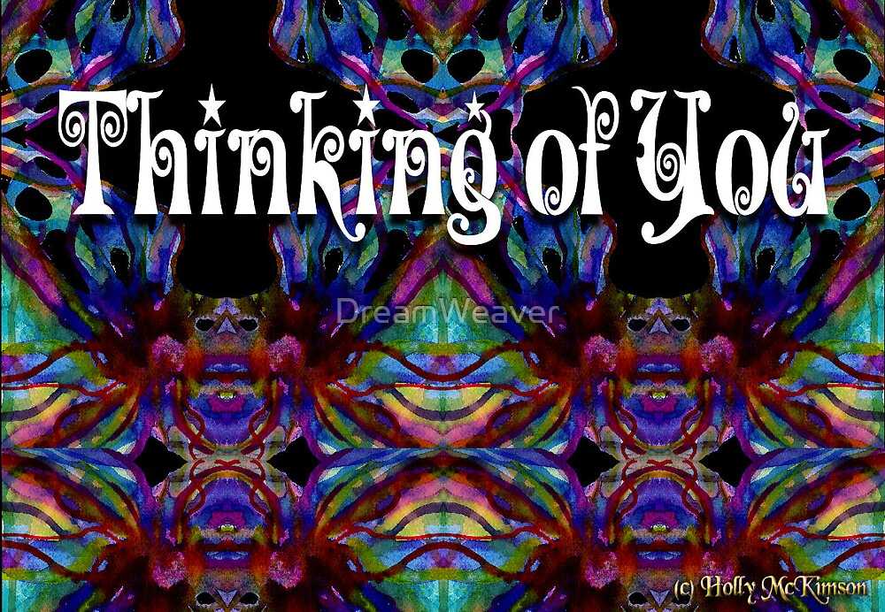 Thinking of You... by DreamWeaver