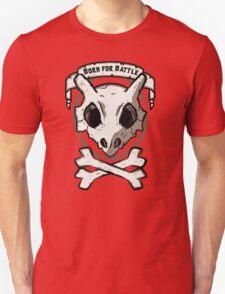Born for battle! Unisex T-Shirt