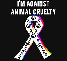 Against Animal Cruelty T-Shirt Unisex T-Shirt