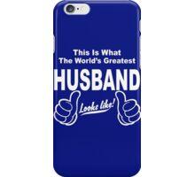 Worlds Greatest Husband Looks Like iPhone Case/Skin