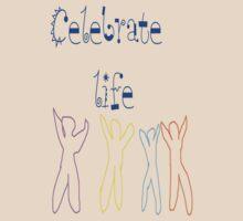 Celebrate life by jewelsofawe