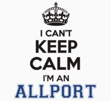 I cant keep calm Im an ALLPORT by icant