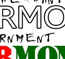 Harmony or War Money Sticker