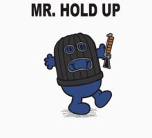 Mr Hold Up by Monstar