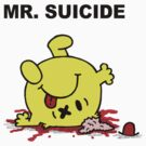 Mr Suicide by Monstar