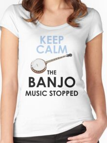 The Banjo Music has stopped! Women's Fitted Scoop T-Shirt