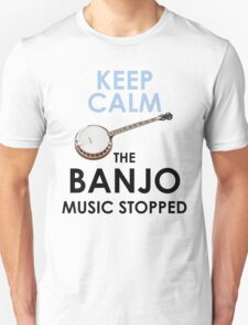 The Banjo Music has stopped! T-Shirt