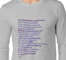 A favorite RUMI poem Long Sleeve T-Shirt