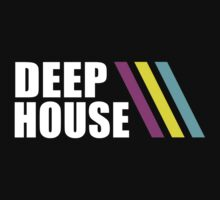 Deep House by ZyzzShirts