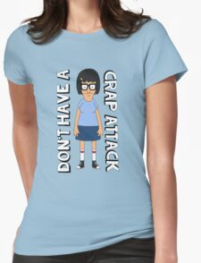 Don't Have A Crap Attack Tina Womens Fitted T-Shirt