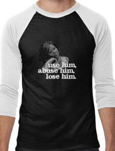 Use him, abuse him, lose him. Men's Baseball ¾ T-Shirt