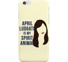 April Ludgate is my Spirit Animal iPhone Case/Skin