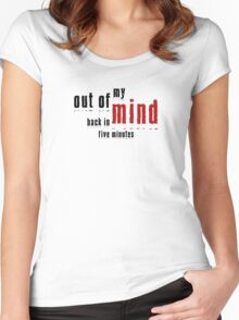 Out of My Mind  Women's Fitted Scoop T-Shirt