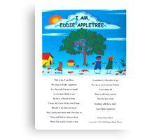 """I Am Eddie Appletree"" Canvas Print"