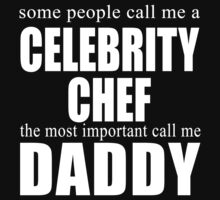 Some People Celebrity Chef T-shirt by musthavetshirts