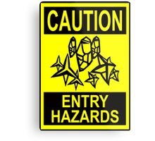 Caution - Entry Hazards Metal Print