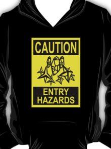 Caution - Entry Hazards T-Shirt