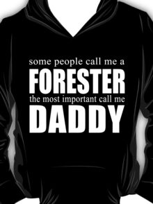 Some People Forester T-shirt T-Shirt