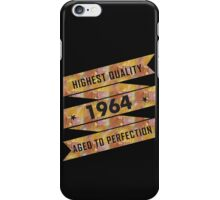 Highest Quality 1964 Aged To Perfection iPhone Case/Skin
