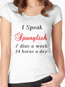 I SPEAK SPANGLISH  Women's Fitted Scoop T-Shirt