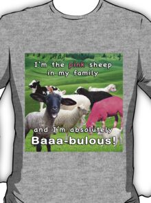 I'm the Pink Sheep in My Family T-Shirt