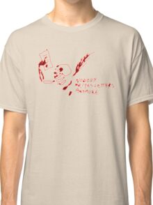 'Nobody Writes Letters Anymore' Classic T-Shirt