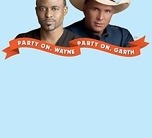 Party On, Wayne Brady. Party On, Garth Brooks. by Kyle Price
