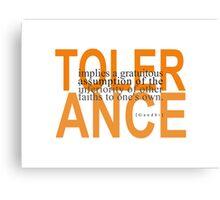 Tolerance Canvas Print