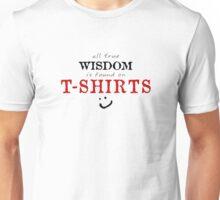 All True Wisdom Unisex T-Shirt