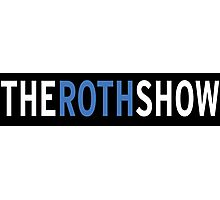 The Roth Show Photographic Print