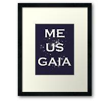 Me/Us/Gaia Framed Print