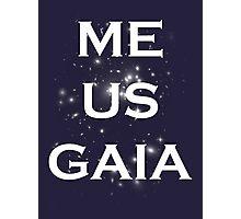 Me/Us/Gaia Photographic Print