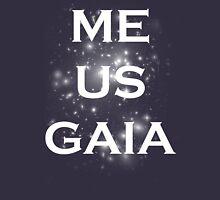 Me/Us/Gaia Unisex T-Shirt
