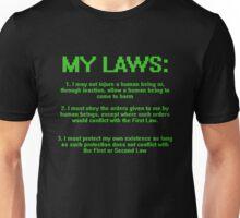 My Three Laws Unisex T-Shirt