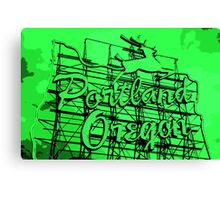 Welcome to Portland (Posterized Green) Canvas Print