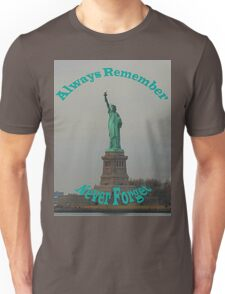 Always Remember Never Forget Unisex T-Shirt